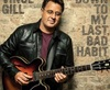 Vign_Vince_Gill_Down_to_my_last_bad_habit